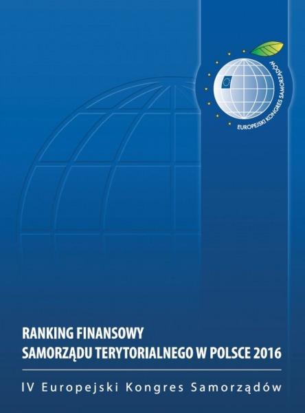 Ilustracja do informacji: Ranking Finansowy Samorządu Terytorialnego w Polsce 2016