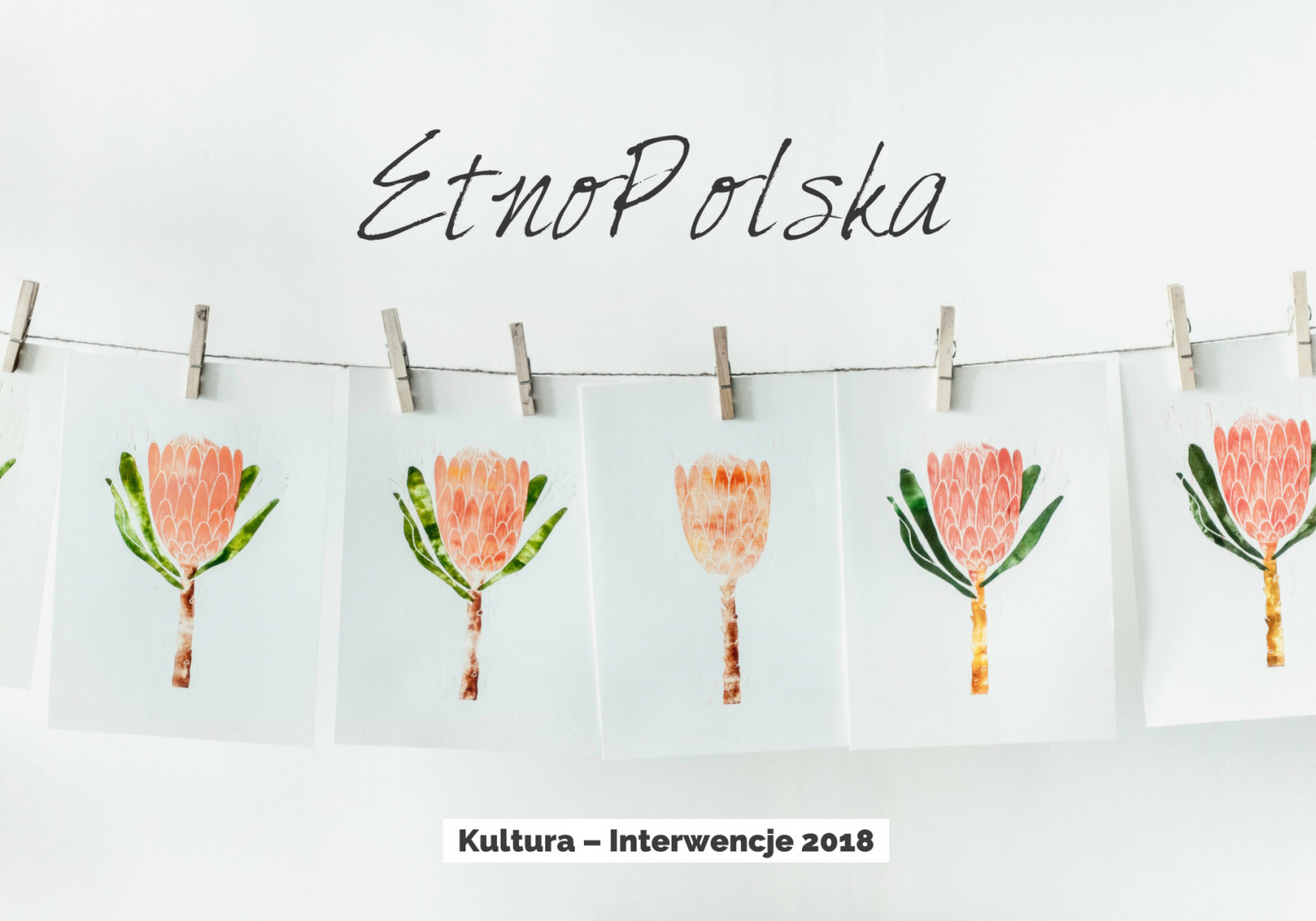 Ilustracja do informacji: Kultura – Interwencje 2018.EtnoPolska