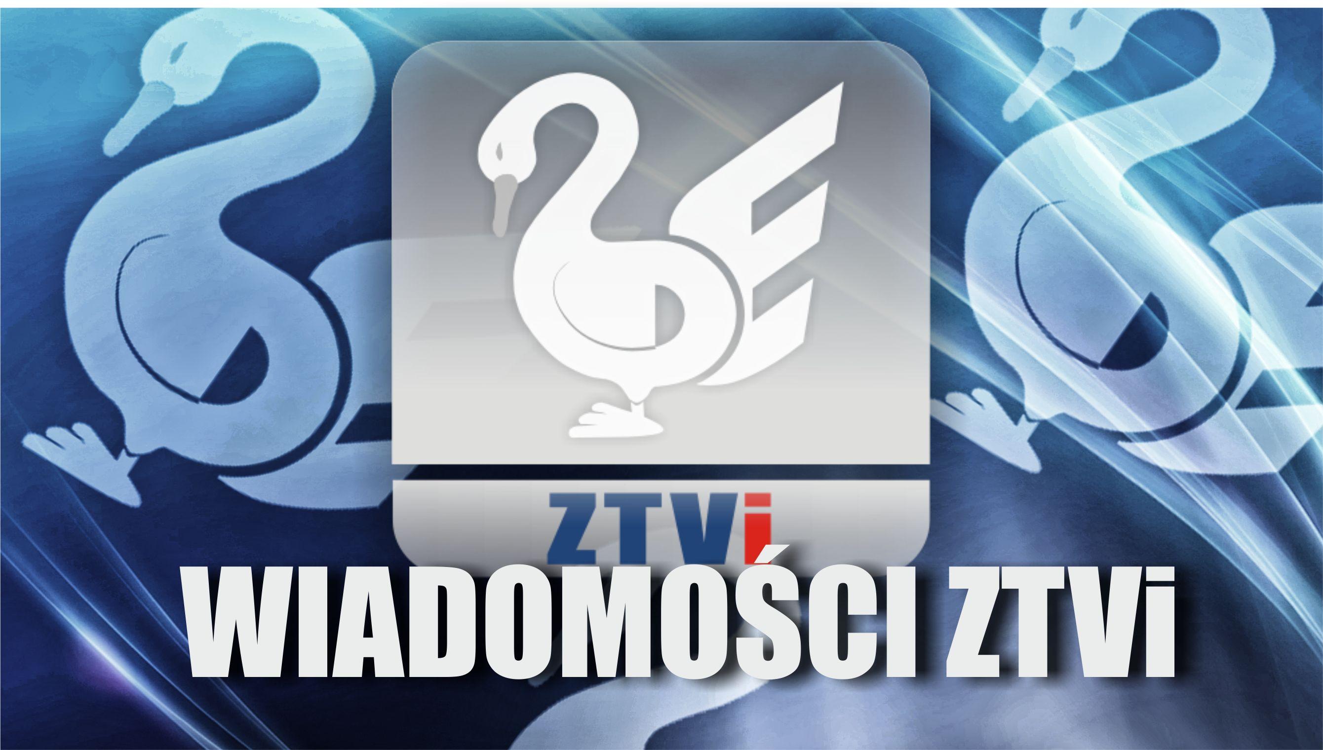 Ilustracja do informacji: Wiadomości ZTVi Maj 2016